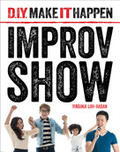Improv Show - 9781534100596 by Virginia Loh-Hagan, 9781534100596