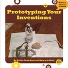 Prototyping Your Inventions - 9781634727259 by Kristin Fontichiaro, Quincy de Klerk, 9781634727259