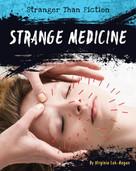 Strange Medicine - 9781534100688 by Virginia Loh-Hagan, 9781534100688