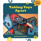 Taking Toys Apart - 9781634727242 by Kristin Fontichiaro, 9781634727242