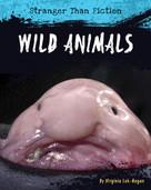 Wild Animals - 9781534100664 by Virginia Loh-Hagan, 9781534100664