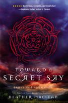 Toward a Secret Sky - 9780310754879 by Heather Maclean, 9780310754879