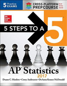 5 Steps to a 5 AP Statistics 2017 Cross-Platform Prep Course by Corey Andreasen, Duane C. Hinders, DeAnna Krause McDonald, 9781259585364