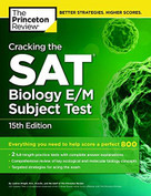 Cracking the SAT Biology E/M Subject Test, 15th Edition by Princeton Review, 9780804125628