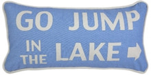 Go Jump in the Lake Canvas Pillow