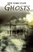 New York State Ghosts Volume 1