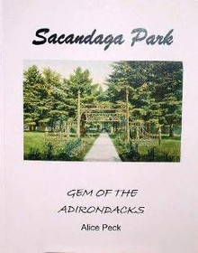 Sacandaga Park Gem of the Adirondacks