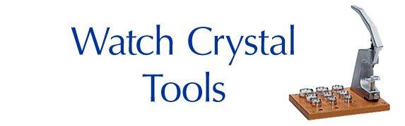 watchcrystaltools.jpg