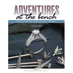 Adventures at the Bench - Book on overcoming jewelry challenges