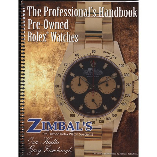 Zimbal's Professional Handbook Pre-Owned Rolex Watches