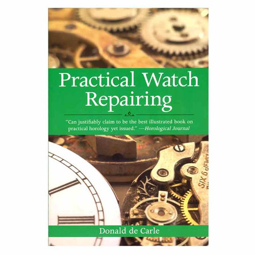 Practical Watch Repairing is the best watch repair guide available