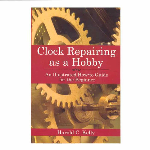 Clock repair guide book for clock repair hobbyists