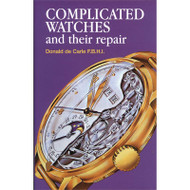 Complicated Watches and Their Repair in hardcover