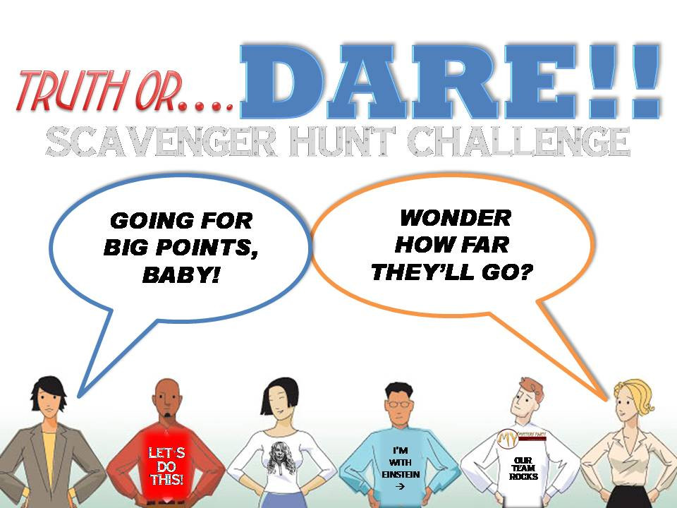 Truth or Dare scavenger hunt game