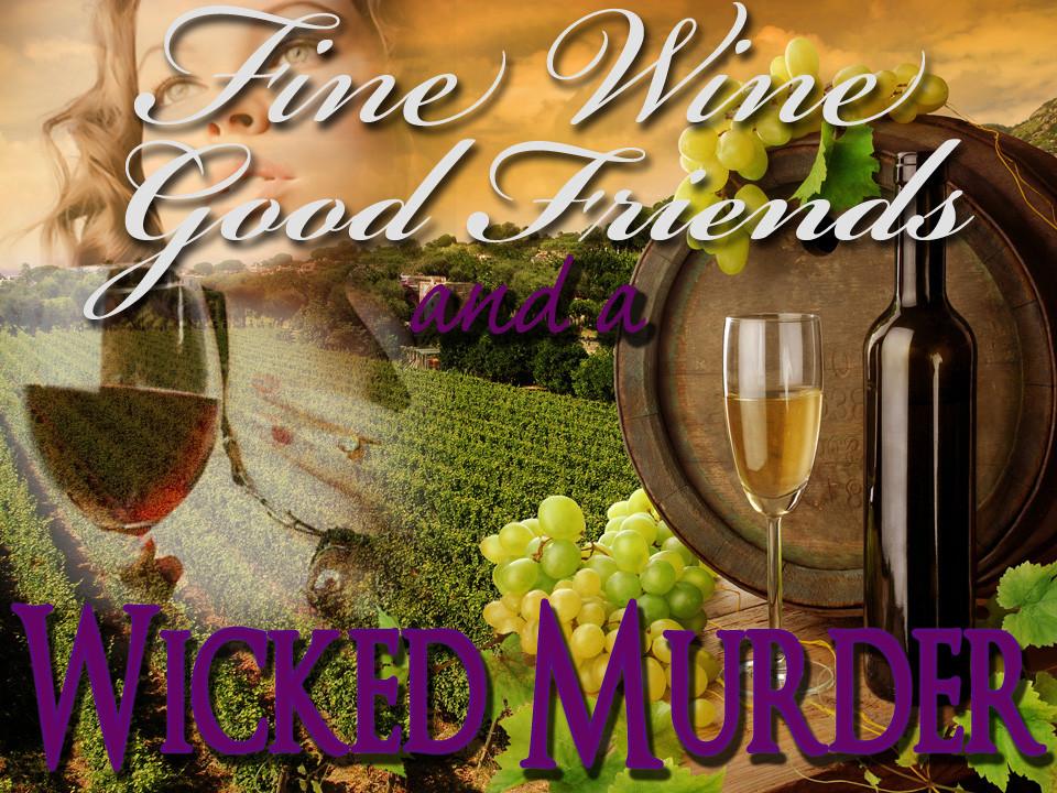 Wine tasting murder mystery