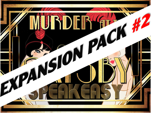 Grand Gatsby 1920s murder mystery party expansion pack #2.