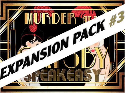 Grand Gatsby murder mystery party expansion pack #3