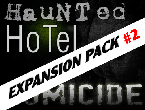 Expansion pack #2 for the Haunted Hotel murder mystery party