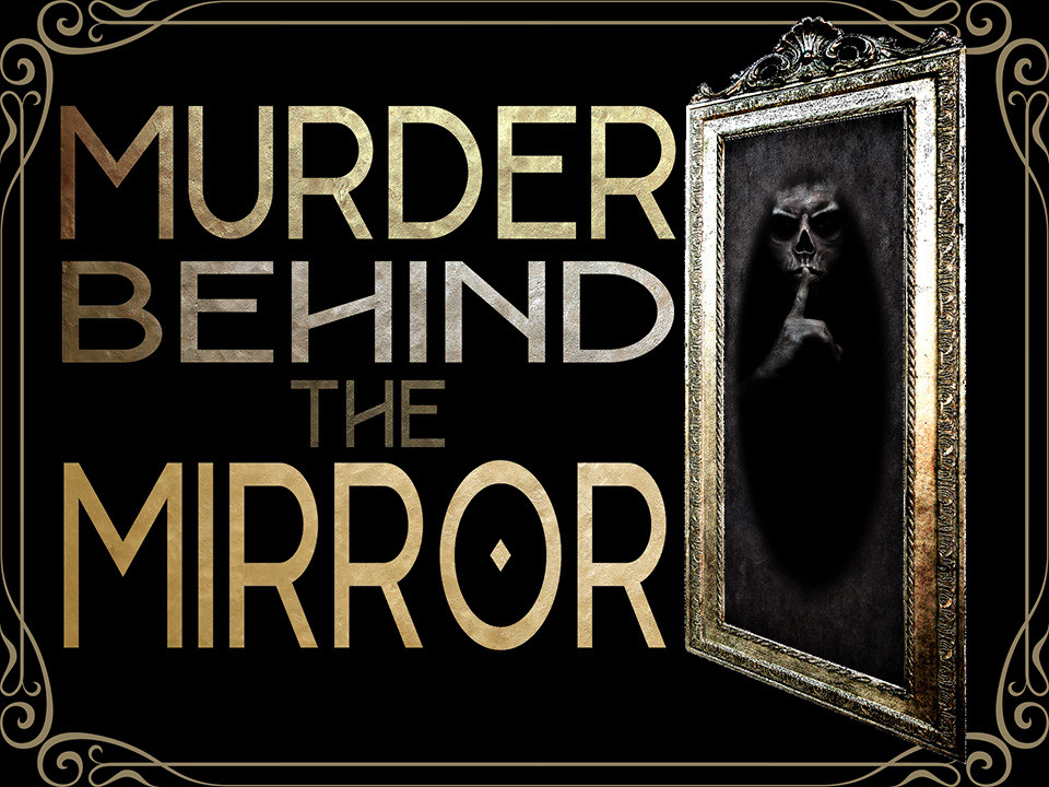 Murder Behind the Mirror mystery party game.