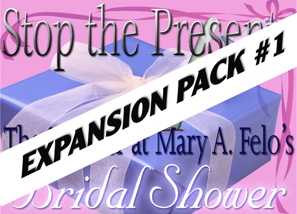 Expansion pack for Stop the Presents bridal shower mystery party