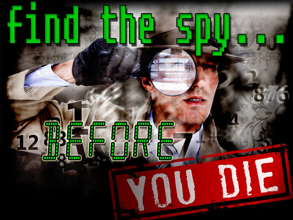 Find the Spy before you  Die mystery party