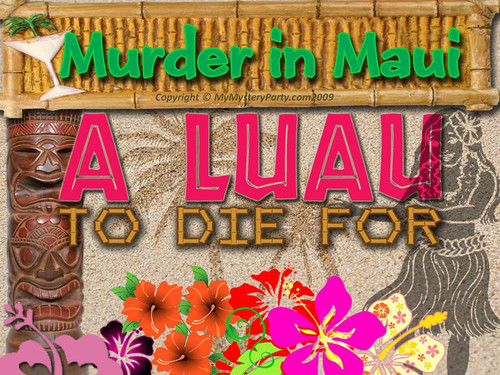 Hawaiian murder mystery party