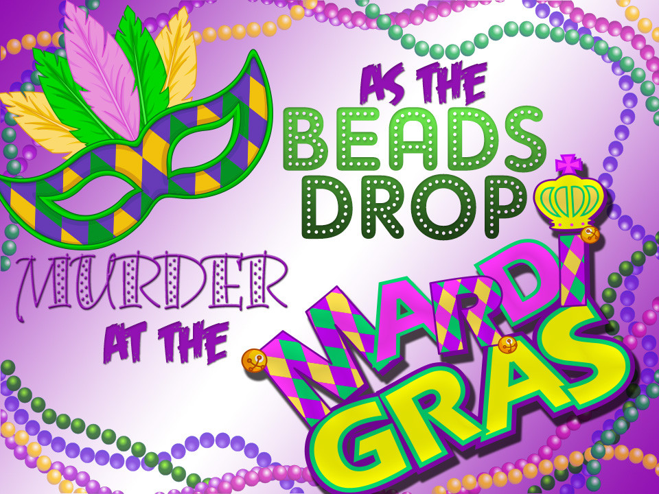 As the Beads Drop: Murder at the Mardi Gras
