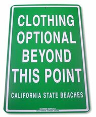 Clothing Optional Beyond This Point Aluminim Sign