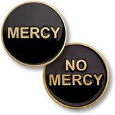 Mercy / No Mercy Challenge Coin