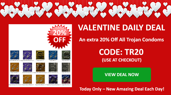 Valentines Deal of the Day - An Extra 20% Off All Trojan Condoms - Use Discount Code TR20 at Checkout - Today Only - Click Here
