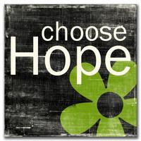 Choose Hope 5x5 Cafe Mount