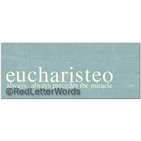 Eucharisteo Gallery Wrap