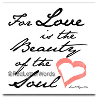 Love is the Beauty 5x5 Cafe Mount