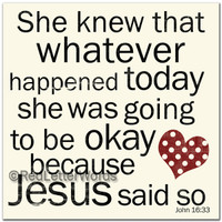 Holley Gerth - She Knew . . . John 16:33