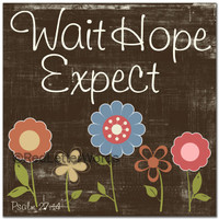 Wait Hope Expect In Brown With Row Of Flowers - Cards