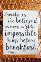 Impossible - Alice in Wonderland 5x7 Cafe Mount