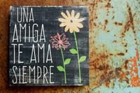 A Friend Loves - Spanish - 5x5 Black Cafe Mount *SALE*