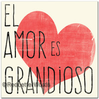 Love Is The Greatest - Spanish - 5x5 Rojo Heart Cafe Mount *SALE*