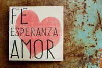 Faith Hope Love - Spanish - 5x5 Rojo Big Heart Cafe Mount *SALE*