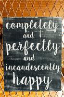 Incandescently Happy - 11x14 Black Cafe Mount *SALE*