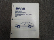1985 86 1987 Saab 9000 Service Information Supplement NO. 6-B Manual FACTORY 87