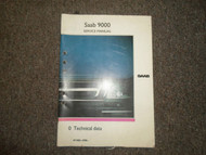 1985 86 87 88 89 1990 Saab 9000 0 Technical Data Service Shop Manual FACTORY OEM