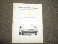 1986 1987 SAAB 9000 Value Retention Program Service Information Section Manual