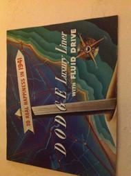 1941 DODGE LUXURY LINE W FLUID DRIVE SALES BROCHURE ORIGINAL NO REPRINT 41