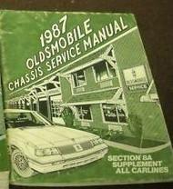 1987 Oldsmobile OLDS ALL MODELS Service Shop Repair Manual SUPPLEMENT DEALER x