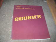 1973 Ford Courier Truck Shop Service Repair Manual OEM x