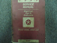 1990 Chrysler Front Wheel Drive FWD Electrical Fuel Emissions Service Manual OEM