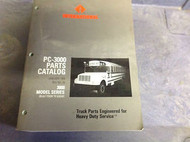 1998 1999 2000 International IHC 3000 MODEL SERIES PC 3000 PARTS CATALOG Manual