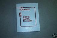1979 Oldsmobile Olds All Series Service Shop Manual Oem