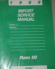 1989 Dodge Ram 50 RAM50 TRUCK Service Repair Shop Manual ELECTRICAL WIRING DIAGR